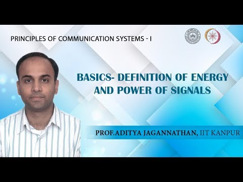 Lec 01 | Principles of Communication | Energy and Power Signals | IIT Kanpur