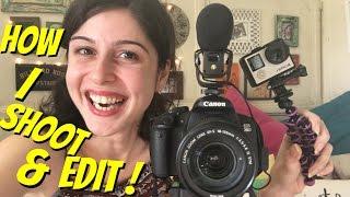 How I Film & Edit My Videos!!!