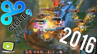 Best of Cloud 9 2016 | (League of Legends)