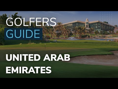 A Golfer's Guide to the United Arab Emirates, with Golfbreaks.com