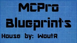 Mcpro Blueprint Reviews: House #1 By Woutr