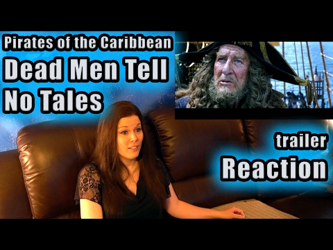 Pirates of the Caribbean | DEAD MEN TELL NO TALES | trailer Reaction
