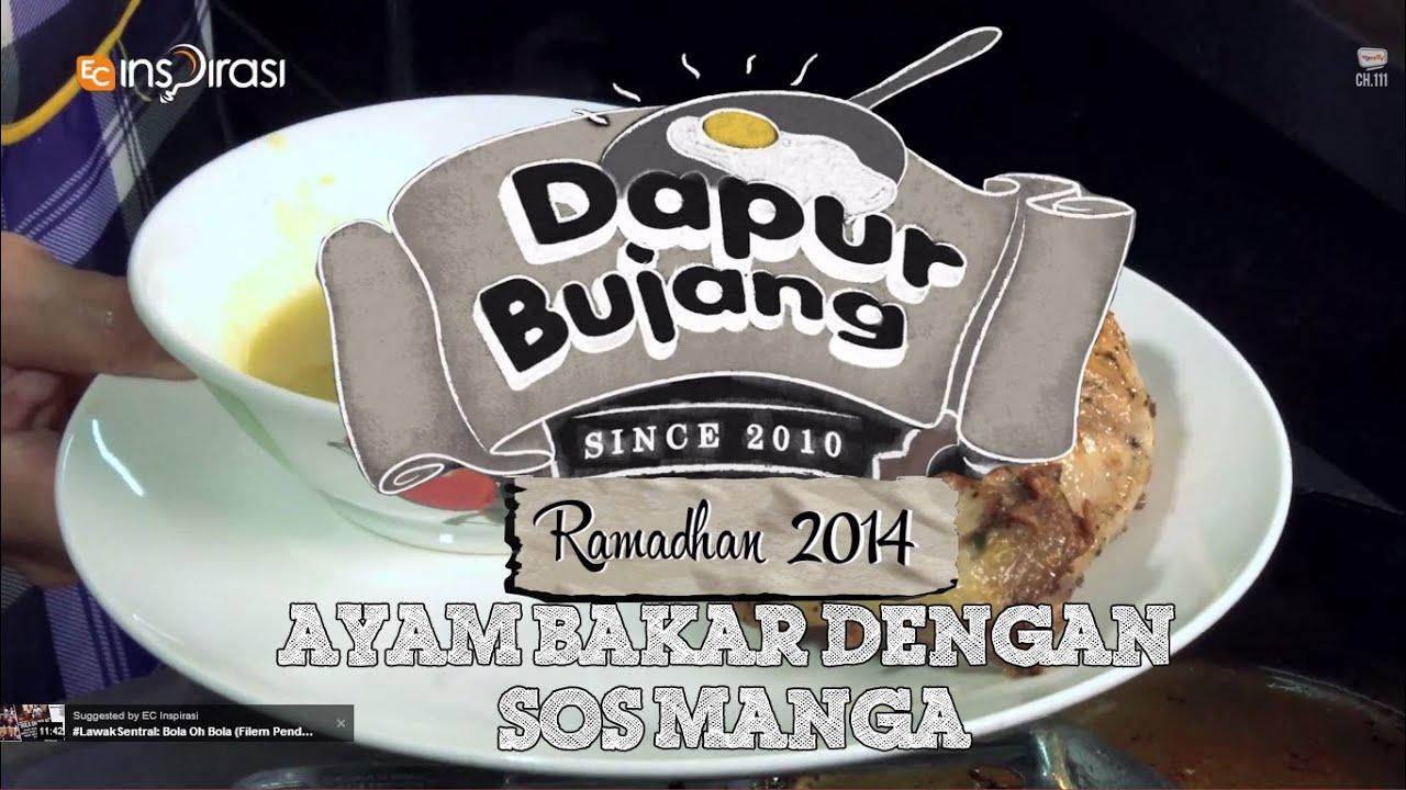 Dapurbujang Ramadhan Ayam Bakar Dengan Sos Mangga