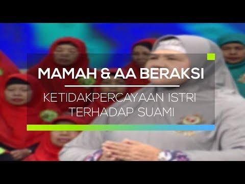 Mamah dan Aa Beraksi - Ketidak Percayaan Istri Terhadap Suami Mp3