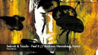 Sebrok & Tassilo - Feel It (Andreas Henneberg Remix) // PASO Music