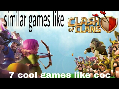 Top similar games like clash of clans 2017 (part 2)
