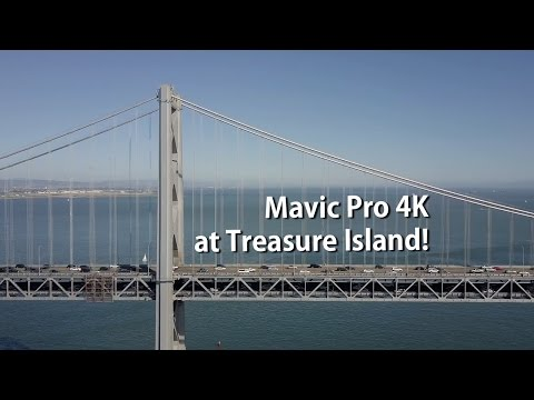 Mavic Pro 4K at Treasure Island! [Bay Bridge, San Francisco Downtown]