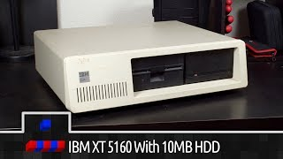 Getting an IBM XT 5160 with 10MB HDD