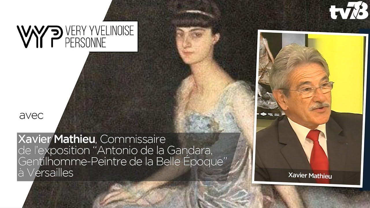 vyp-xavier-mathieu-commissaire-de-lexposition-antonio-de-la-gandara-gentilhomme-peintre