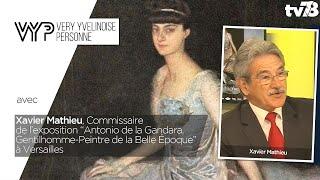 VYP. Xavier Mathieu, Commissaire de l'exposition : ANTONIO DE LA GANDARA, GENTILHOMME-PEINTRE…