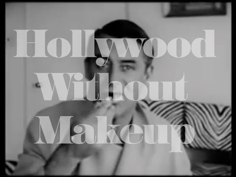 Hollywood Without Makeup (RARE HOME MOVIES)