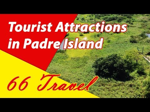 List 8 Tourist Attractions in Padre Island, Florida | Travel to United States
