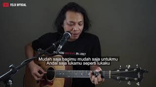 Download Mudah Saja Sheila On 7 ( Felix Irwan Cover ) #lirik Mp3
