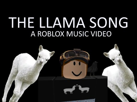 The Llama Song [A Roblox Music Video]