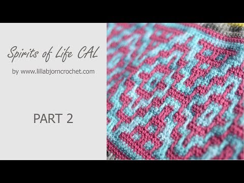 Spirits of Life CAL: Part 2 (mosaic crochet)