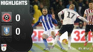 Sheffield United 0 Sheffield Wednesday 0 | Extended highlights | 2018/19