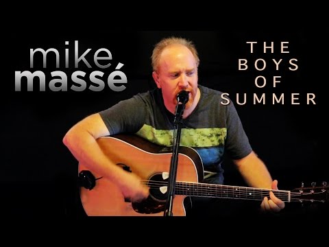 The Boys of Summer (acoustic Don Henley cover) - Mike Massé