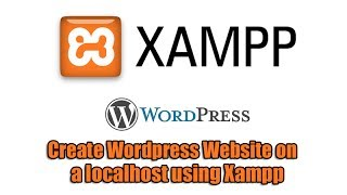 Baixar - Create Wordpress Website On A Localhost Using Xampp Grátis