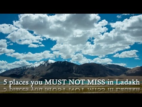 5 places you must not miss in Ladakh