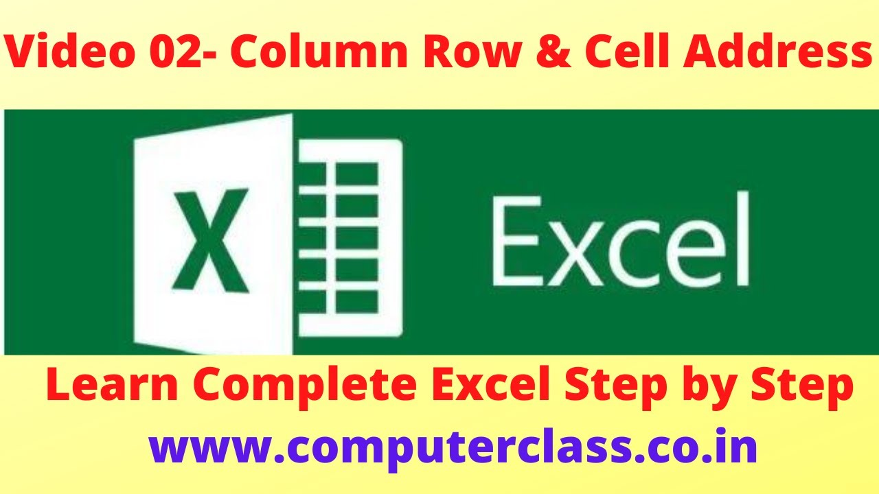 learn excel from beginner to advanced  Video 02 : Column Row & Cell Address
