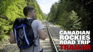 Canadian Rockies Road Trip: Backpacking Documentary Trailer