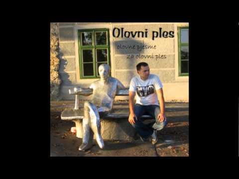 Olovni Ples - Stara pjesma