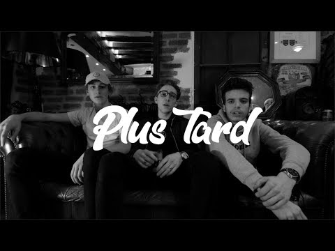 47Ter - Plus Tard (Clip officiel)