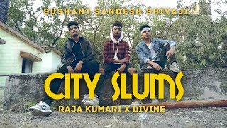 City Slums - Raja Kumari ft Divine | Sandesh Hire Dance Choreography