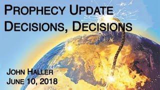 2018 06 10 John Haller's Prophecy Update -