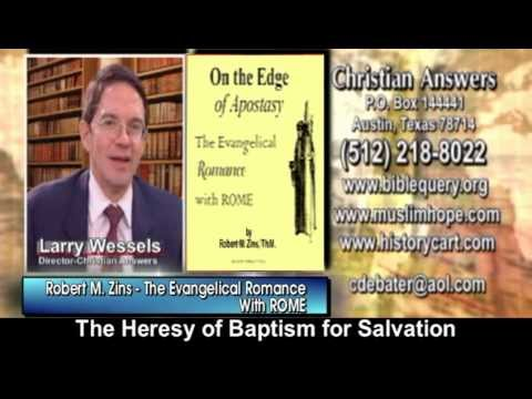 THE EVANGELICAL CHRISTIAN ROMANCE WITH APOSTATE ROMAN CATHOLICISM (PART 1): WATER BAPTISM ...