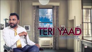TERI YAAD (Full Audio) | GURDARSHAN DHURI | Latest Punjabi Songs 2017 | AMAR AUDIO