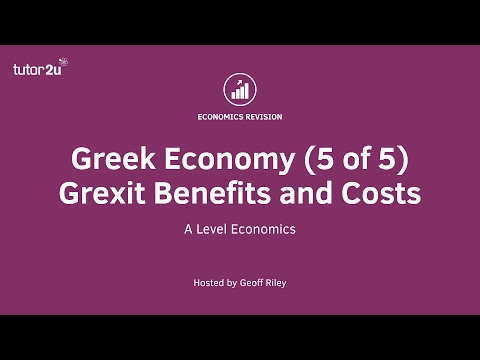 Greek Economy - Grexit Benefits and Costs
