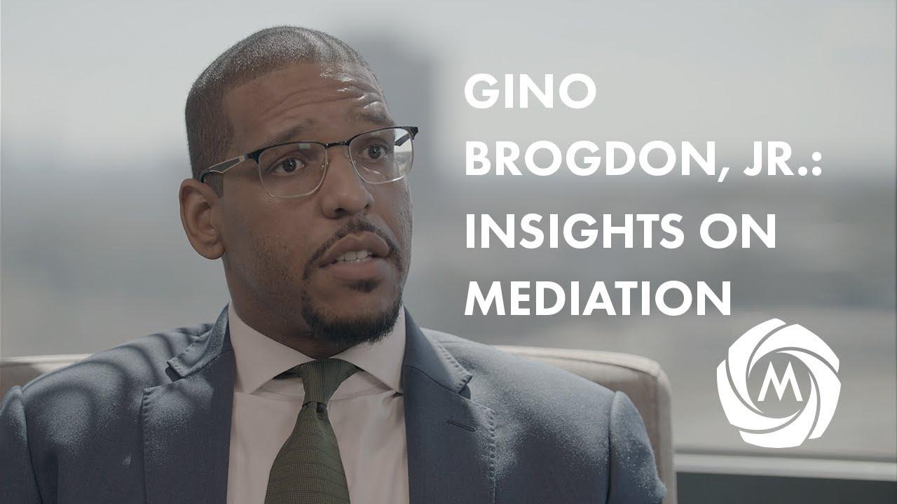 Gino Brogdon, Jr.: Insights on Mediation video