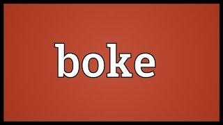 Video Boke Meaning download MP3, 3GP, MP4, WEBM, AVI, FLV November 2018