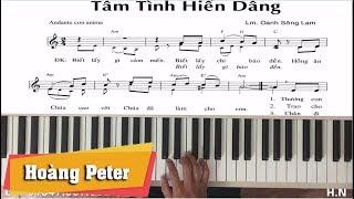 Hướng dẫn đệm Piano: Tâm Tình Hiến Dâng - Hoàng Peter