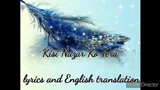Kisi Nazar Ko Tera | Bhupinder Singh & Asha Bhosle | with lyrics and English translation