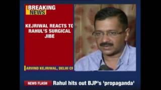 arvind kejriwal condemns rahul gandhi s remark on surgical strike