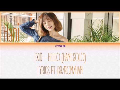EXID – Hello [Hani Solo] [LEGENDADO PT-BR LYRICS{Color Coded PT-BR/ROM/HAN}]