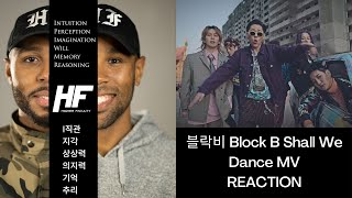 블락비 Block B   Shall We Dance MV REACTION (KPOP) HIGHER FACUL…
