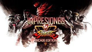Impresiones Street Fighter V Arcade Edition | 3GB