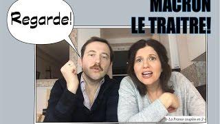 Macron, le traître | La France couplée en 2