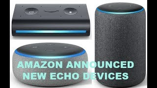 Amazon announced new Echo Dot, Echo Plus, Echo Show and Echo Auto