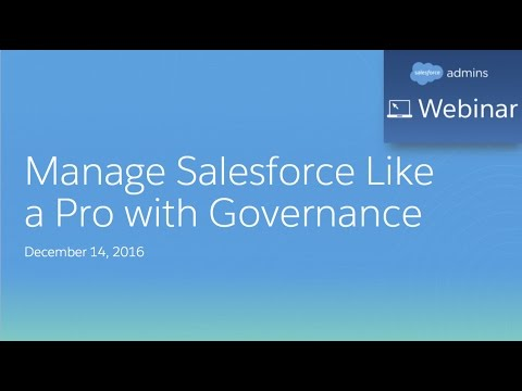 Manage Salesforce Like a Pro with Governance