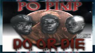Do Or Die ft. Johnny P. & Twista  - Po Pimp
