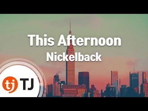 [TJ노래방] This Afternoon - Nickelback / TJ Karaoke