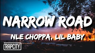 NLE Choppa - Naŗrow Road (Lyrics) ft. Lil Baby