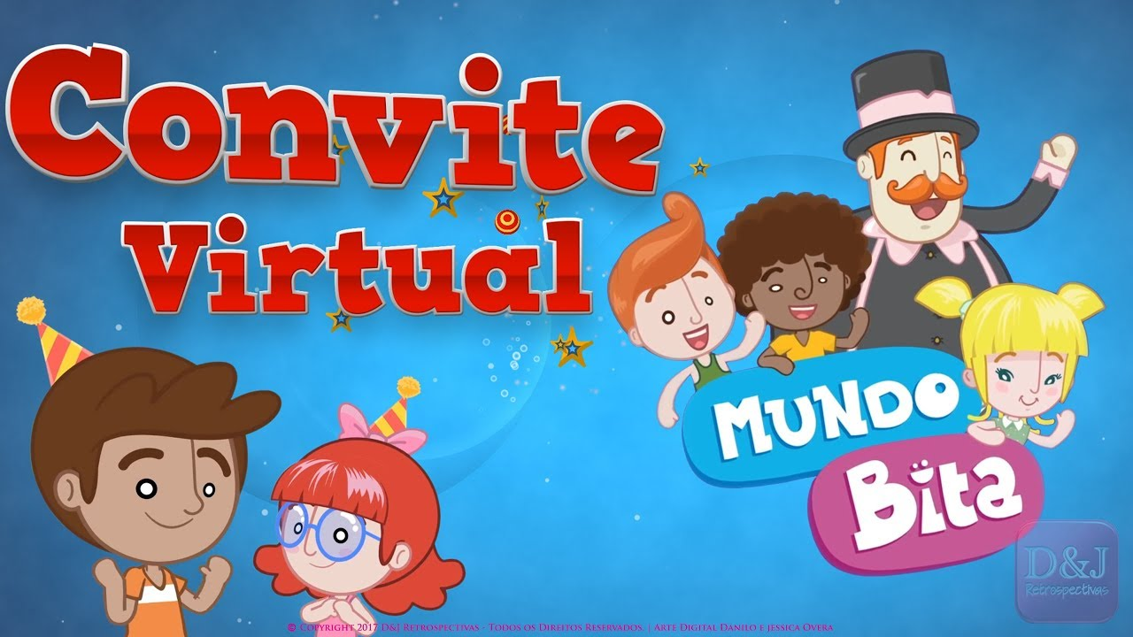 Convite Virtual Mundo Bita Youtube