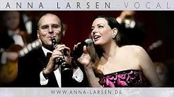 GOODY GOODY ~ ANNA LARSEN & KING OF SWING ORCHESTRA