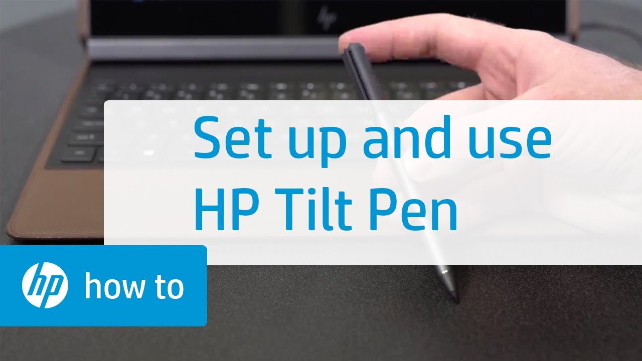 How to Set Up and Use the HP Tilt Pen | HP Accessories | HP