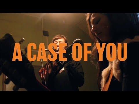 A Case Of You - Mynolia & Johanna Amelie